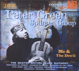 ME & THE DEVIL BLUES OF ROBERT JOHNSON AS TOLD BY PETER GREEN Audio CD, GREEN, PETER -SPLINTERGRO, CD