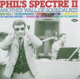 PHIL'S SPECTRE II: ANOTHER WALL OF SOUNDALIKES Audio CD, V/A, CD