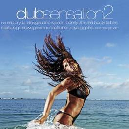 CLUB SENSATION 2 W:ALEX GAUDINO/ERIC PRYDZ/MARKUS GARDEWEG/& MANY MORE Audio CD, V/A, CD