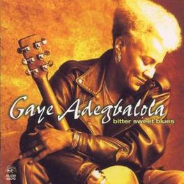 BITTER SWEET BLUES PROD. BY RORY BLOCK Audio CD, GAYE ADEGBALOLA, CD