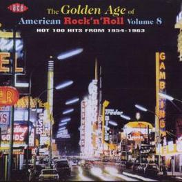 GOLDEN AGE OF...8 ...AMERICAN ROCK & ROLL -50'S & 60'S- Audio CD, V/A, CD