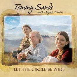LET THE CIRCLE BE WIDE Audio CD, TOMMY SANDS, CD