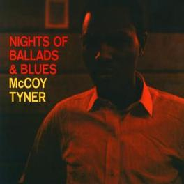 NIGHTS OF BALLADS & BLUES Audio CD, MCCOY TYNER, CD