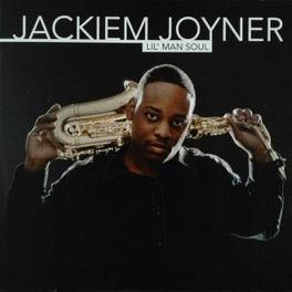 LIL MAN SOUL Audio CD, JACKIEM JOYNER, CD