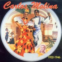 1932-1946 Audio CD, CARLOS MOLINA, CD
