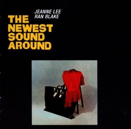 NEWEST SOUND AROUND LEE, JEANNE & RAN BLAKE, CD