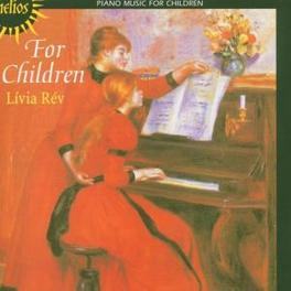 FOR CHILDREN WORKS BY BACH/DAQUIN/MOZART... Audio CD, LIVIA REV, CD