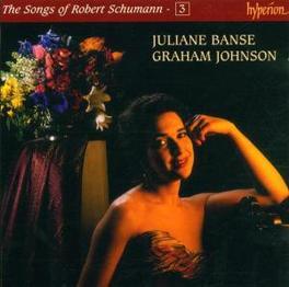SONGS OF VOL.3 W/JULIANE BANSE-SOPRANO, GRAHAM JOHNSON-PIANO Audio CD, R. SCHUMANN, CD