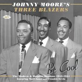 BE COOL W/THREE BLAZERS/THE MODERN//DOLPHIN SESSIONS 1952-54 Audio CD, JOHNNY MOORE, CD