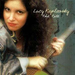 TIDE FEAT. & PROD. BY SHAWN COLVIN Audio CD, LUCY KAPLANSKY, CD