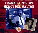 MASTERLY TEXAS BLUES W/MERCY DEE WALTON//ANNOTATED-REMASTERED-DISCOGRAPHY