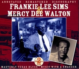 MASTERLY TEXAS BLUES W/MERCY DEE WALTON//ANNOTATED-REMASTERED-DISCOGRAPHY Audio CD, FRANKIE LEE SIMS, CD