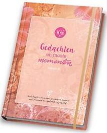 Gedachten en Mooie Momenten - Versie II. Een boek voor een gezonde dosis optimisme en geloof in jezelf, Hardcover