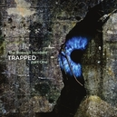 TRAPPED PART ONE -LTD-