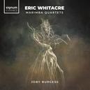 ERIC WHITACRE - MARIMBA.....