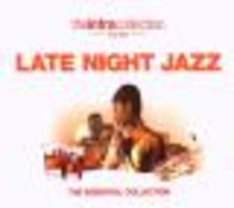 LATE NIGHT JAZZ ESSENTIAL COLLECTION Audio CD, V/A, CD