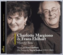HIERDIE REIS MARGIONO, CHARLOTTE/EHLHART, FRANS Audio CD, F. EHLHART, CD