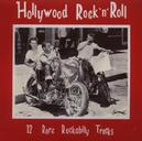 HOLLYWOOD ROCK 'N' ROLL W/GLEN GLENN/DON DEAL/BEN JOE ZEPPA/DICK BUSCH/A.O.