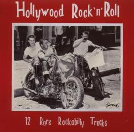 HOLLYWOOD ROCK 'N' ROLL W/GLEN GLENN/DON DEAL/BEN JOE ZEPPA/DICK BUSCH/A.O. Audio CD, V/A, CD
