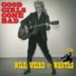 GOOD GIRLS GO BAD: WILD, WEIRD & WANTED W/ SPARKLE MOORE, BARBARA PITTMAN Audio CD, V/A, CD