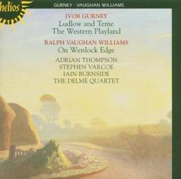 LUDLOW AND TEME/WESTERN P DELME QUARTET Audio CD, GURNEY/VAUGHAN WILLIAMS, CD