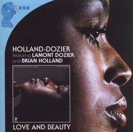 LOVE AND BEAUTY FT. LAMONT DOZIER & BRIAN HOLLAND, 1974 ALBUM Audio CD, HOLLAND-DOZIER, CD