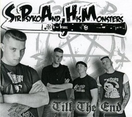 TILL THE END SIR PSYKO & HIS MONSTERS, CD