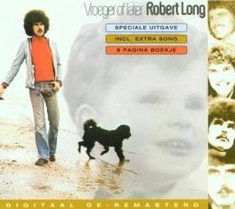 VROEGER OF LATER Audio CD, ROBERT LONG, CD