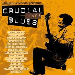 CRUCIAL LIVE BLUES SAMPLER W/KIKO TAYLOR/BLUES WOMAN/SON SEALS/A.O. Audio CD, V/A, CD
