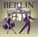 BERLIN SWING TIME