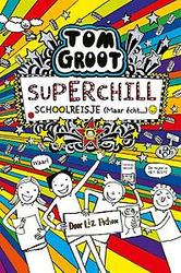 Superchill schoolreisje...