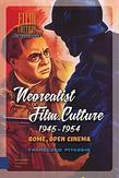 Neorealist Film Culture,...
