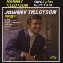 SINGS/HERE I AM 2 ON 1, FIRST TIME ON CD Audio CD, JOHNNY TILLOTSON, CD