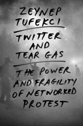 Tufekci, Z: Twitter and...