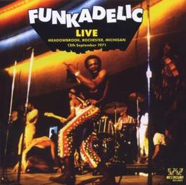 LIVE AT MEADOWBROOK '71 12TH SEPTEMBER 1971 MEADOWBROOK, ROCHESTER, MICHIGAN Audio CD, FUNKADELIC, CD