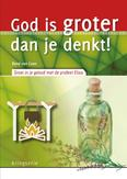 God is groter dan je denkt!