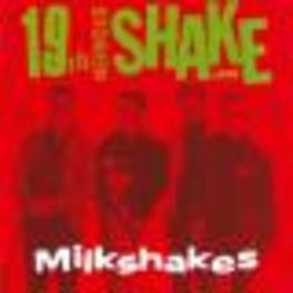19TH NERVOUS SHAKEDOWN -30 TR.- Audio CD, MILKSHAKES, CD