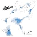 LOVE ZOMBIES -REISSUE-
