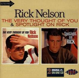 VERY THOUGHT OF YOU/SPOTL 2 LP'S ON 1 CD Audio CD, RICK NELSON, CD