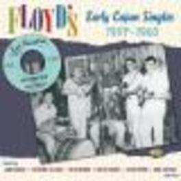 FLOYD'S EARLY CAJUN SINGL LAWRENCE WALKER, ALDUS ROGER, AUSTIN PITRE, ... Audio CD, V/A, CD
