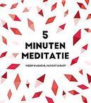5 minuten meditatie - je...