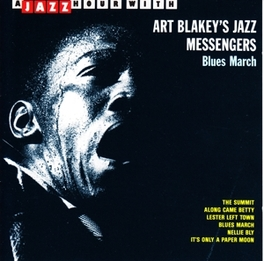BLUES MARCH 'A JAZZ HOUR WITH' Audio CD, BLAKEY, ART & JAZZ MESSEN, CD