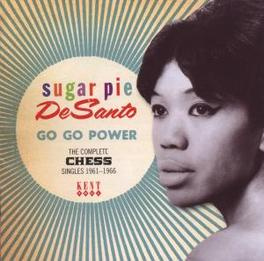 GO GO POWER *THE COMPLETE CHESS SINGLES 1961-1966* Audio CD, SUGAR PIE DESANTO, CD