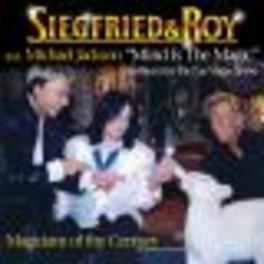 MIND IS THE MAGIC FEAT. MICHAEL JACKSON ON THE 'MIND IS THE MAGIC' SONG Audio CD, SIEGFRIED & ROY, CD