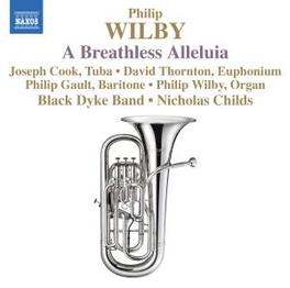 A BREATHLESS ALLELUIA BLACK DYKE BAND/CHILDS Audio CD, P. WILBY, CD
