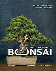 The Little Book of Bonsai
