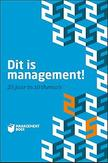 Dit is management!