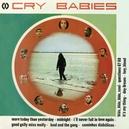 CRY BABIES -HQ- 180GR. VINYL