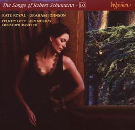 SONGS OF VOL.10 KATE ROYAL Audio CD, R. SCHUMANN, CD