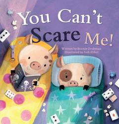 You can't scare me